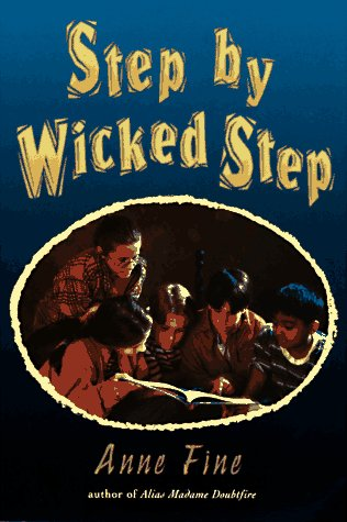 step by wicked step essay Step by wicked step is a children's novel by anne fine, first published in 1995 in the novel five unrelated children talk about their difficulties with their parents.