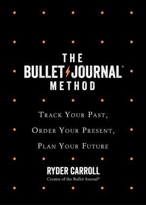 Cover of The Bullet Journal Method