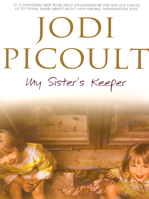 a book report on my sisters keeper by jodi picoult But if i had to ever choose one book in the whole myriad of books out there it would be my sister's keeper my sister's keeper by jodi picoult, is one book that changed my life's perspective.