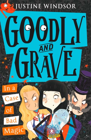 Cover of Goodly and Grave in a Case of Bad Magic