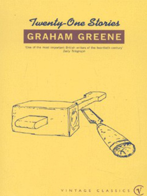 twenty one short stories (graham greene) essay Graham greene published twenty-six novels including the power and the glory (1940 reissued as the labyrinthine ways), the heart of the matter (1948), brighton rock (1938), the end of the affair (1951), and the human factor (1978) in addition to his many novels and short-story collections.