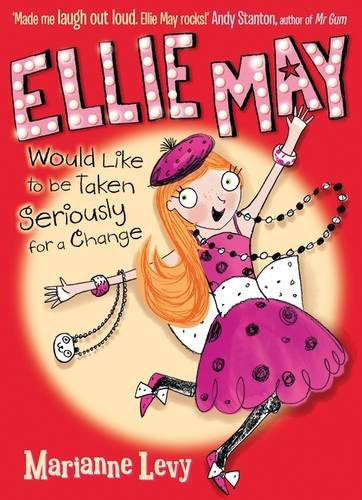 Cover of Ellie May Would Like to be Taken Seriously for a Change