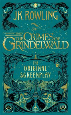 Cover of Fantastic Beasts: The Crimes of Grindelwald