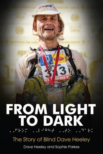 Cover of From Light to Dark: The Story of Blind Dave Heeley
