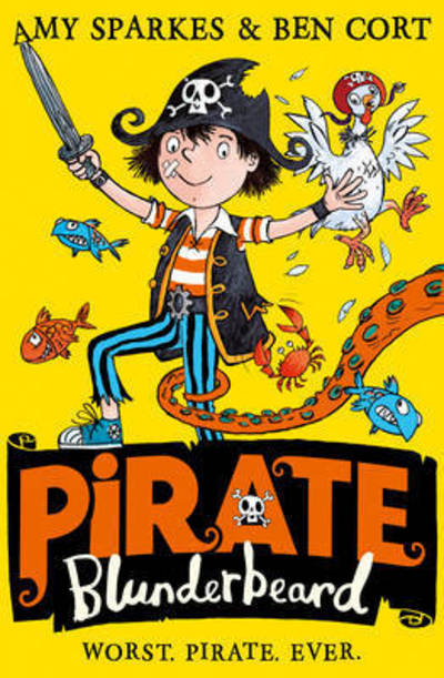 Cover of Pirate Blunderbeard: Worst. Pirate. Ever.