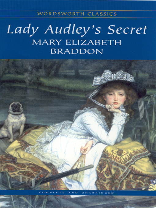 a literary analysis of the style and genre of lady audleys secret by mary elizabeth braddon Welcome to the litcharts study guide on mary elizabeth braddon's lady audley's secret created by the original team behind sparknotes, litcharts are the world's best literature guides created by the original team behind sparknotes, litcharts are the world's best literature guides.