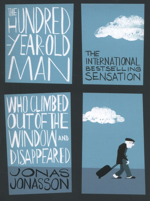 Cover of The hundred-year-old man who climbed out of the window and disappeared