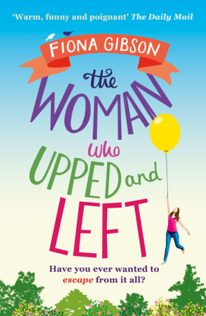 Cover of The Woman Who Upped and Left