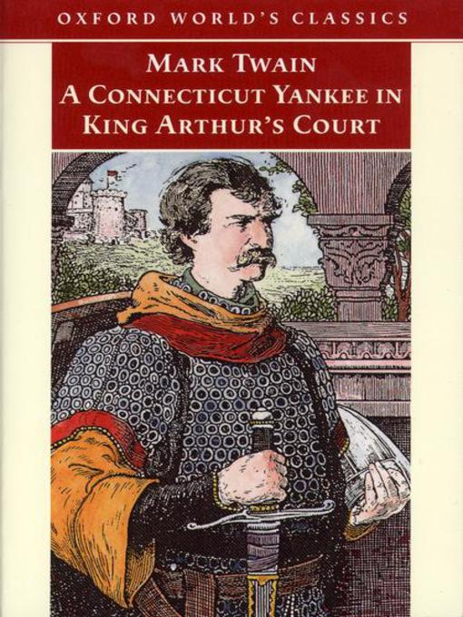 an analysis of a connecticut yankee in king arthurs court by mark twain