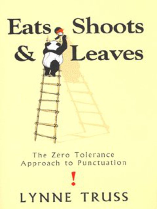the misuse of punctuation marks in eats shoots leaves a book by lynne truss
