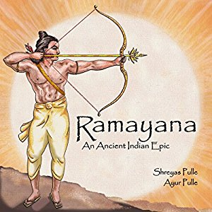 Cover of Ramayana: An Ancient Indian Epic