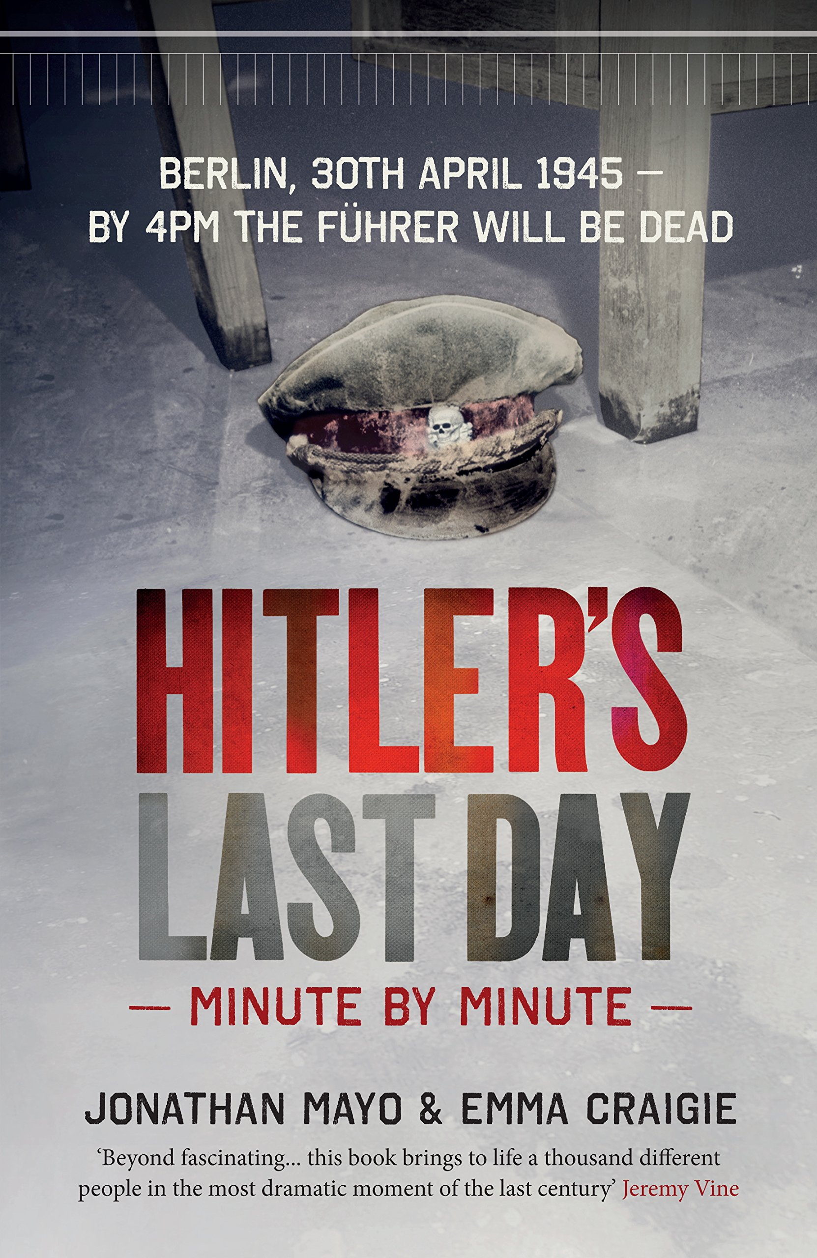 a history of hitlers last days Outraged, hitler demanded that himmler—once his close and powerful compatriot—be arrested then hitler heard of the death of benito mussolini, his counterpart in italy executed and defiled by an angry mob, the dictator's end was a powerful warning about what might be in store for the man who had.