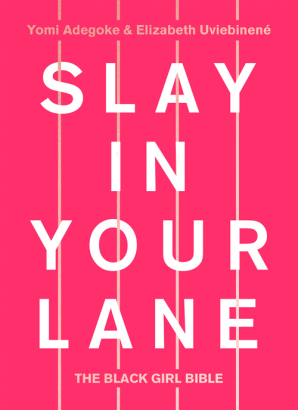 Cover of Slay in Your Lane