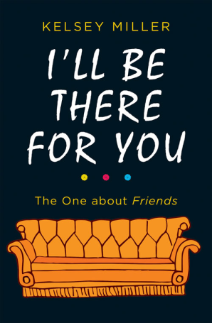 Cover of I'll be There for You