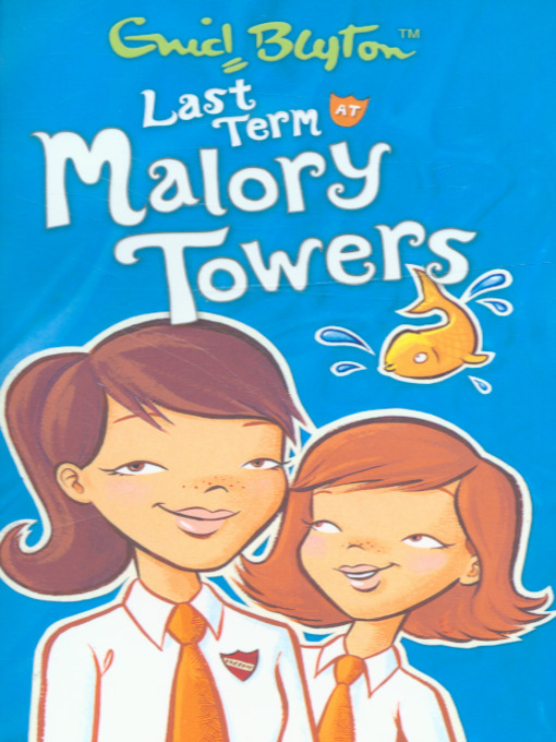 Cover of Last term at Malory Towers