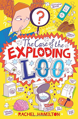 Cover of The Case of the Exploding Loo