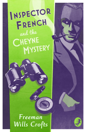 Cover of Inspector French and the Cheyne Mystery