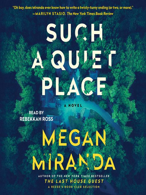 Title details for Such a Quiet Place by Megan Miranda - Wait list