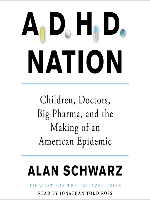 Title details for ADHD Nation by Alan Schwarz - Available