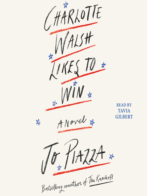 Title details for Charlotte Walsh Likes to Win by Jo Piazza - Wait list