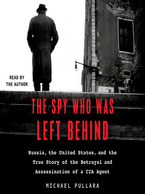 Title details for The Spy Who Was Left Behind by Michael Pullara - Wait list