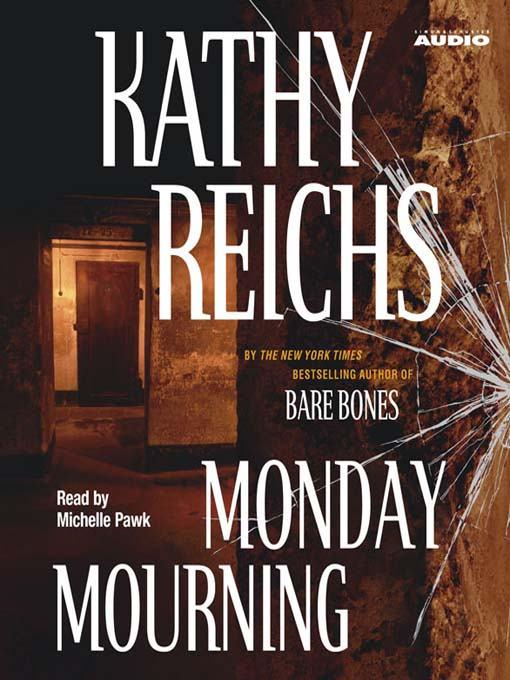 Title details for Monday Mourning by Kathy Reichs - Available