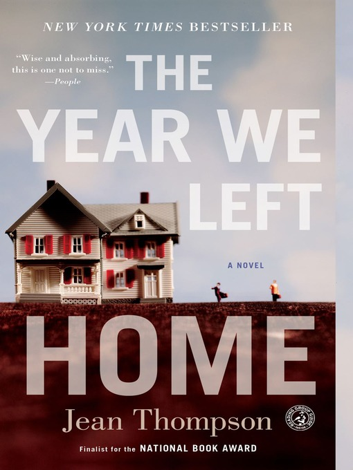 Title details for The Year We Left Home by Jean Thompson - Available