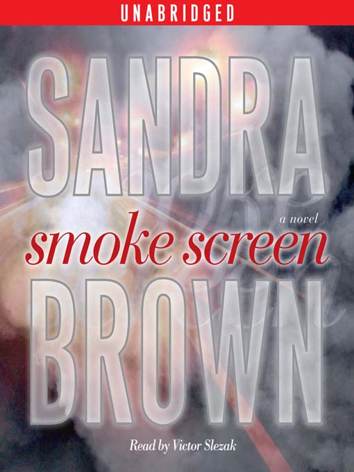 Title details for Smoke Screen by Sandra Brown - Available