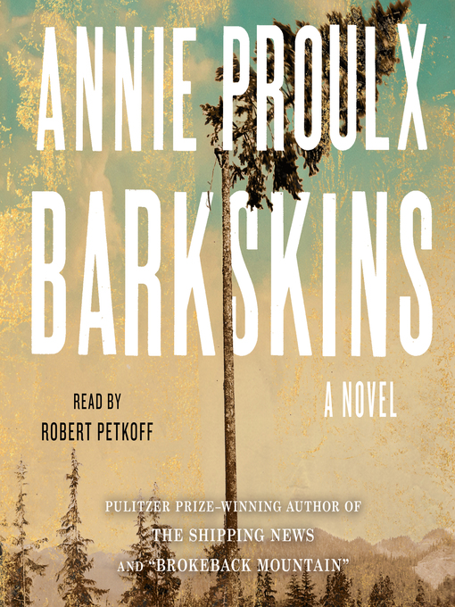 Title details for Barkskins by Annie Proulx - Available