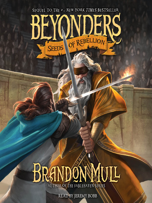 Title details for Seeds of Rebellion by Brandon Mull - Wait list