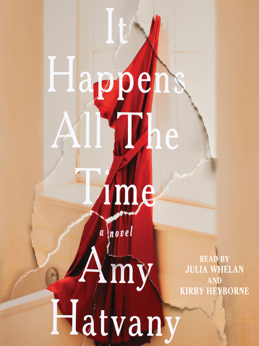 Title details for It Happens All the Time by Amy Hatvany - Available