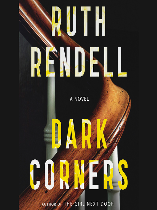 Title details for Dark Corners by Ruth Rendell - Wait list