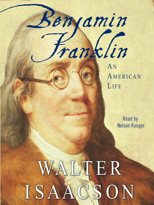 Title details for Benjamin Franklin by Walter Isaacson - Available