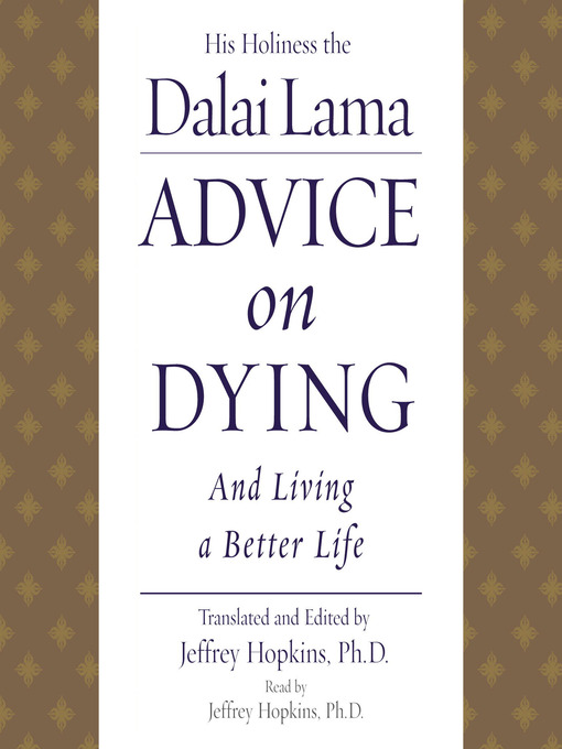 Title details for Advice On Dying by His Holiness the Dalai Lama - Wait list