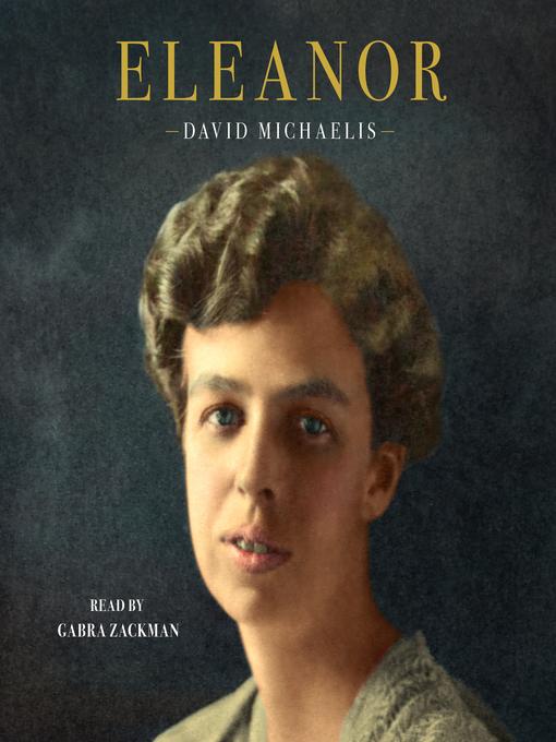 Title details for Eleanor by David Michaelis - Wait list
