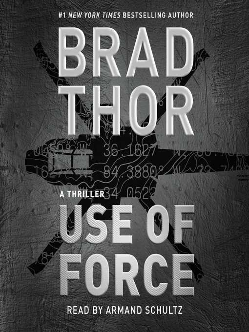 Title details for Use of Force by Brad Thor - Available