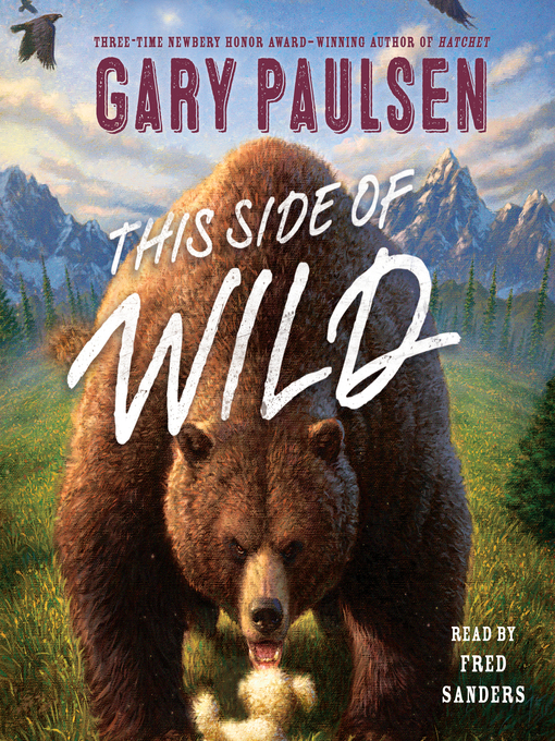 Title details for This Side of Wild by Gary Paulsen - Available