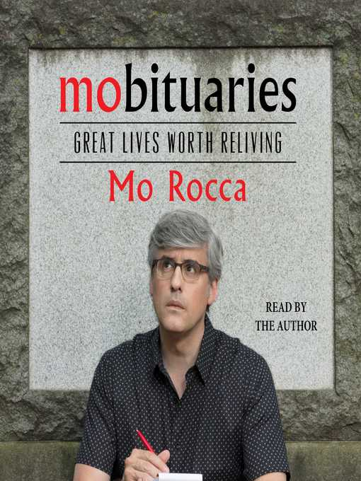 Title details for Mobituaries by Mo Rocca - Wait list