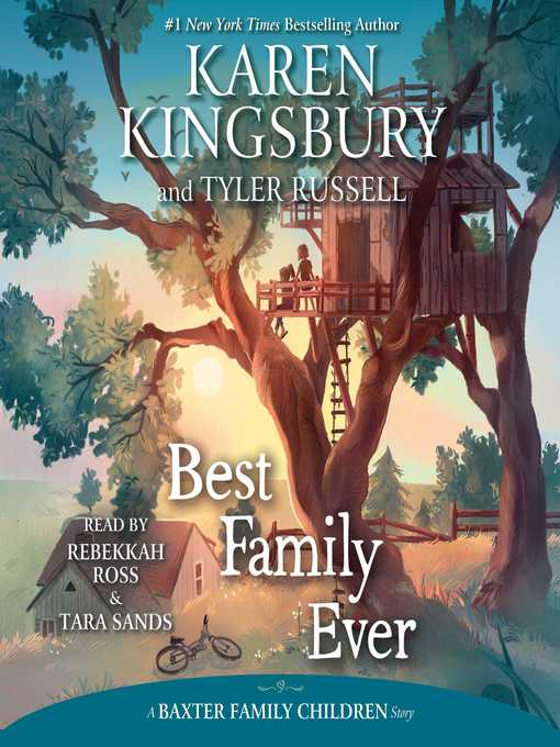 Title details for Best Family Ever by Karen Kingsbury - Available