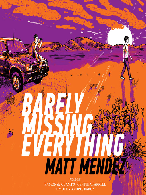 Title details for Barely Missing Everything by Matt Mendez - Available