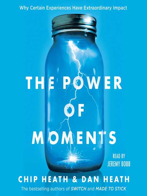 Title details for The Power of Moments by Chip Heath - Available
