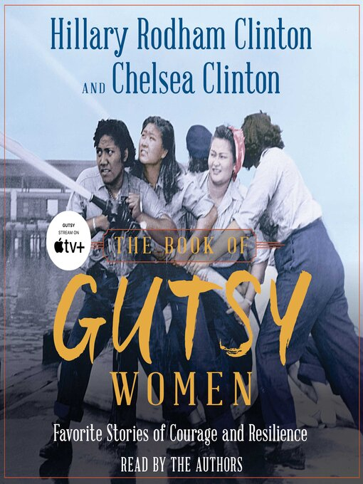 Title details for The Book of Gutsy Women by Hillary Rodham Clinton - Available
