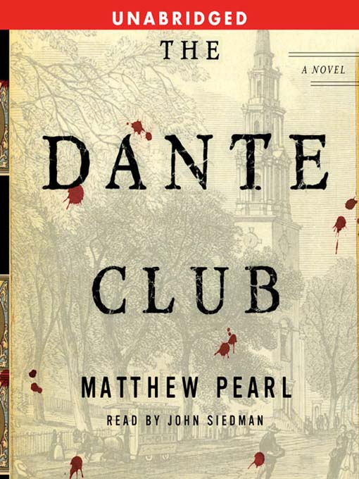 Title details for The Dante Club by Matthew Pearl - Wait list