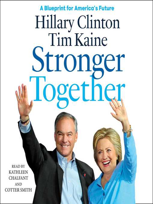 Title details for Stronger Together by Hillary Rodham Clinton - Wait list