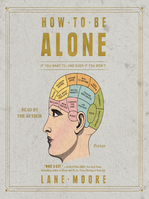 Title details for How to be Alone by Lane Moore - Available