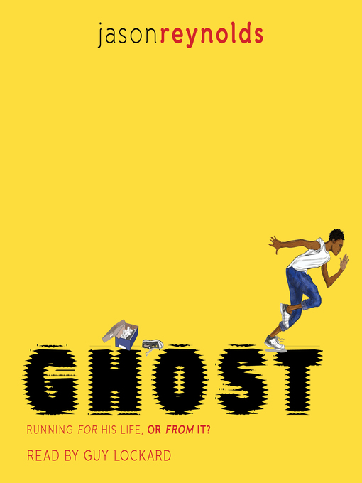 Title details for Ghost by Jason Reynolds - Wait list