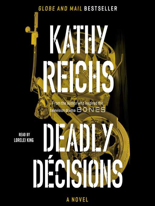 Title details for Deadly Decisions by Kathy Reichs - Available
