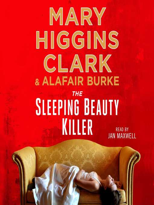 Title details for The Sleeping Beauty Killer by Mary Higgins Clark - Available