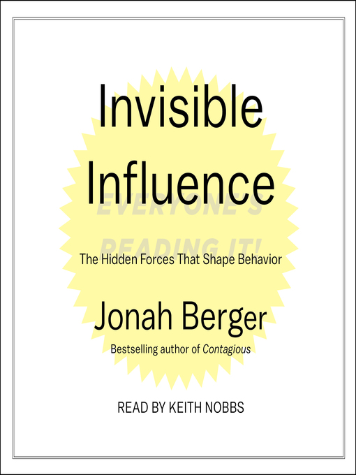 Title details for Invisible Influence by Jonah Berger - Available