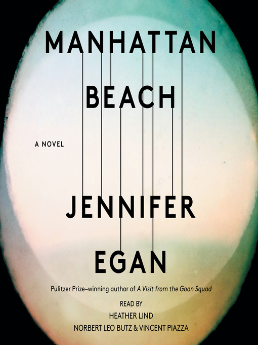 Title details for Manhattan Beach by Jennifer Egan - Available
